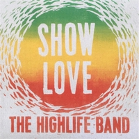 The Highlife Band | Show Love