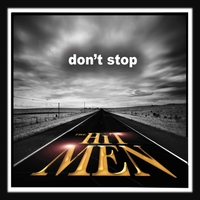 The Hit Men | Don't Stop
