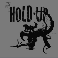 The Hold-Up: The Hold-Up