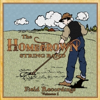 Homegrown String Band | Field Recordings, Vol. 1