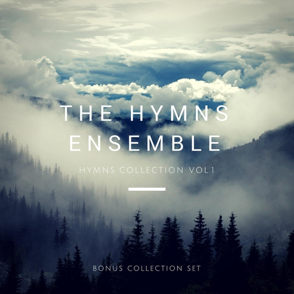 The Hymns Ensemble | Hymns Collection Vol  1 | CD Baby Music