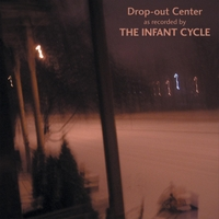 The Infant Cycle | Drop-Out Center