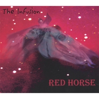 The Infusion | Red Horse