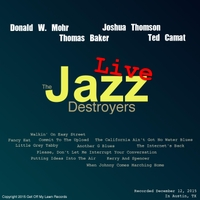 The Jazz Destroyers | Live