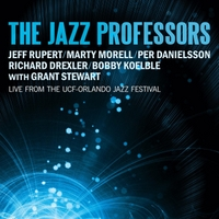 The Jazz Professors | The Jazz Professors Live from the UCF-Orlando Jazz Festival