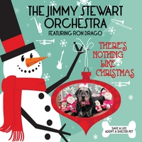 The Jimmy Stewart Orchestra | There's Nothing Like Christmas (feat. Ron Drago)