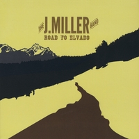 The J.Miller Band | Road to Elvado