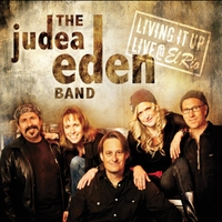 The Judea Eden Band | Living It Up - Live @ El Rio