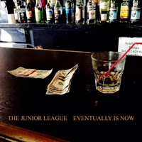 The Junior League | Eventually Is Now
