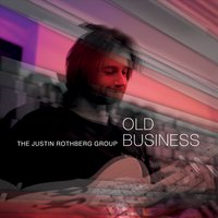 The Justin Rothberg Group | Old Business