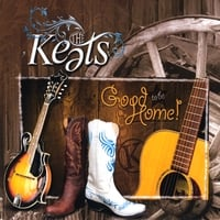 The Keats - Good To Be Home CD