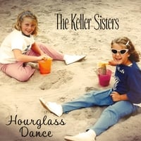 The Keller Sisters | Hourglass Dance