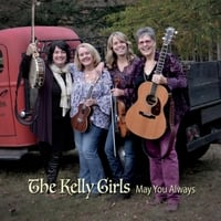 The Kelly Girls | May You Always