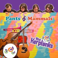 The Kerplunks | Pants & Mammals