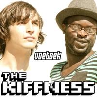 the kiffness voetsek