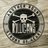 The Killigans | Another Round for the Strong of Heart
