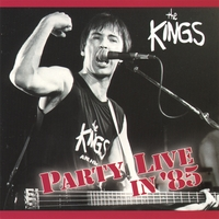 The Kings | Party Live in '85