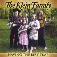 The Klein Family: Having the Best Time