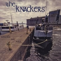 The Knackers | Where We Are