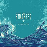The Knackers | Swimmers