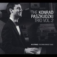 Konrad Paszkudzki: The Konrad Paszkudzki Trio