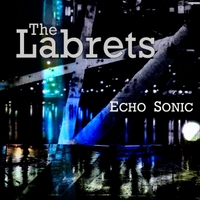 The Labrets | Echo Sonic