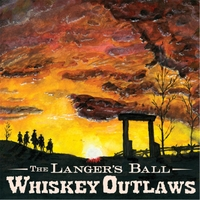 The Langer's Ball | Whiskey Outlaws