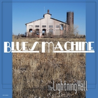 The Lightning Hall | Blues Machine