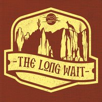 The Long Wait | The Long Wait