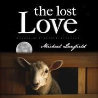 Michael Lanfield | The Lost Love