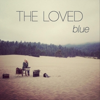 The Loved | Blue