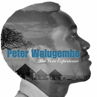 Peter Walugembe | The Love Experience