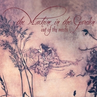 The Machine in the Garden | Out of the Mists