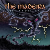 The Madeira | Sonic Cataclysm (Live)