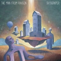 The Man from Ravcon | Skyscraper