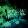 The Manifestivus: Ethereal Delirium