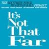 The Matthew Finck Jonathan Ball Project: It