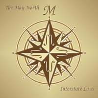 The May North | Interstate Lives