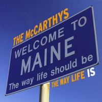 The McCarthys | The Way Life Is