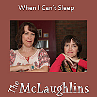 The Mclaughlins | When I Can't Sleep