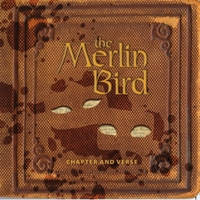 The Merlin Bird | Chapter and Verse