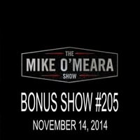 The Mike O'Meara Show | Bonus Show #205: September 14, 2014