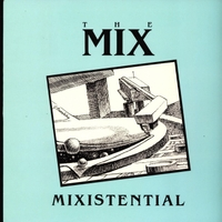 The Mix | Mixistential