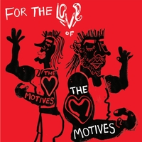 The Motives | For the Love of the Motives - EP