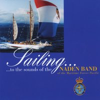 The Naden Band of the Maritime Forces Pacific | Sailing... to the Sounds of the Naden Band