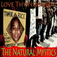 The Natural Mystics | Love Thy Neighbor