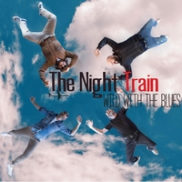 The Night Train | Wild with the Blues