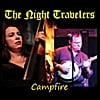 The Night Travelers: Campfire