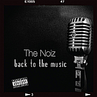 The Noiz | Back to the Music