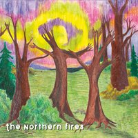 The Northern Fires | The Northern Fires
